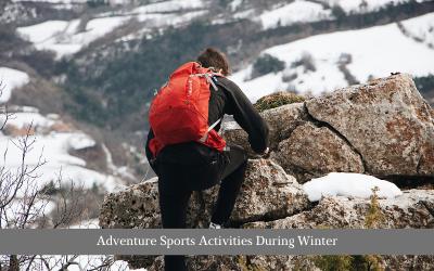 Adventure Sports Activities During Winter