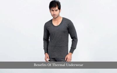 Benefits Of Thermal Underwear