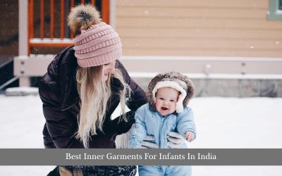 Best Inner Garments For Infants In India