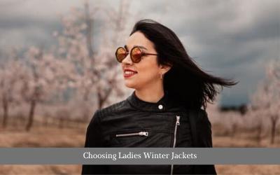 Choosing Ladies Winter Jackets