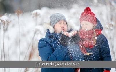 Classy Parka Jackets For Men!