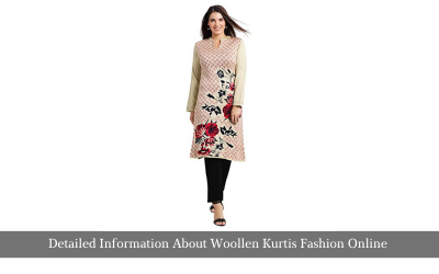 Detailed Information About Woolen Kurti Fashion Online