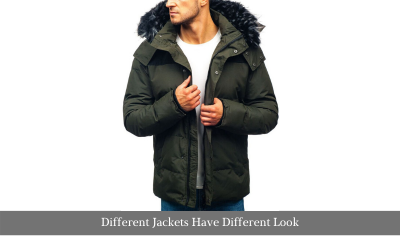 Different Jackets Have Different Look
