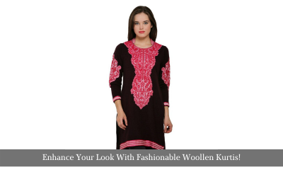 Enhance Your Look With Fashionable Woolen Kurtis!