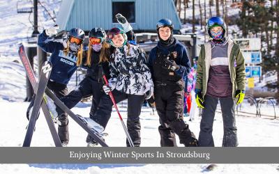 Enjoying Winter Sports In Stroudsburg