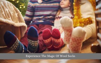 Experience The Magic Of Wool Socks