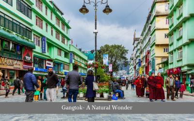 Gangtok- A Natural Wonder