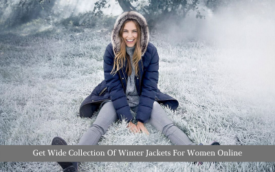 Get Wide Collection Of Winter Jackets For Women Online